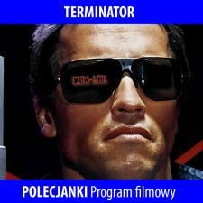 POLECJANKI: Terminator. Program filmowy