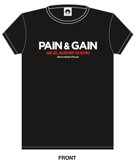 PAIN & GAIN - T-Shirt