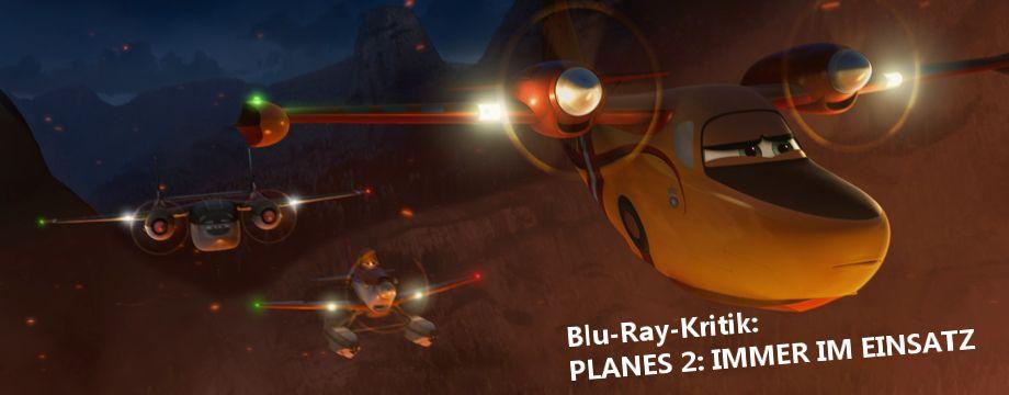 PLANES 2 - Filmkritik
