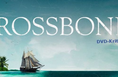 Crossbones - Filmkritik