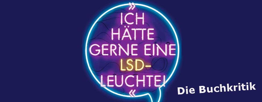 Neon - ich haette gerne eine LSD-Leuchte