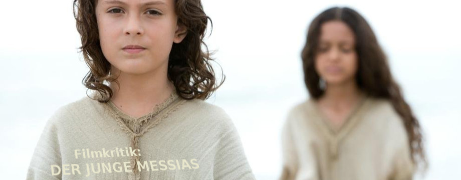 DER JUNGE MESSIAS - Kritik