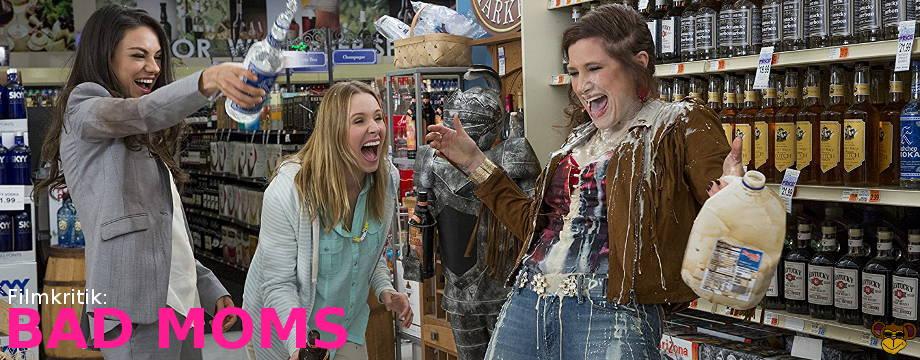 Bad Moms - Review/ Filmkritik