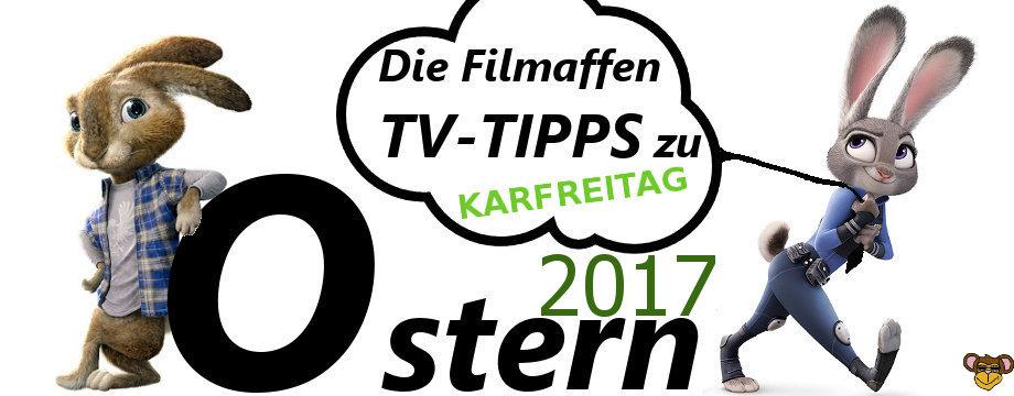 Ostern 2017 - Karfreitag - filmaffe
