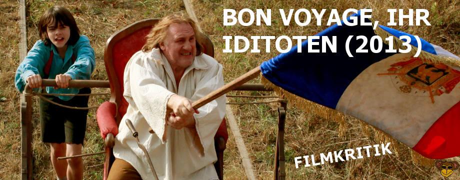 Bon Voyage Ihr Idioten - Kritik | Eine Komödie über einen Trottel, dem übel mitgespielt wird