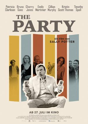 The Party 2017 - Poster | Eine Komödie über einen chaotisch-bösen Abend