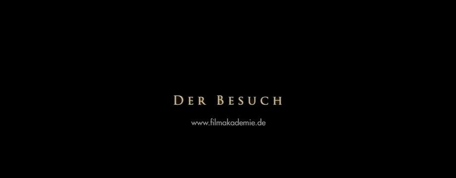 DER BESUCH - kurzfilm