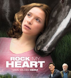 Rock My Heart - Poster | deutsches Drama