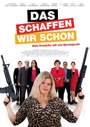 Das schaffen wir schon - Poster | deutsche Komödie über die Bundestagswahl 2017