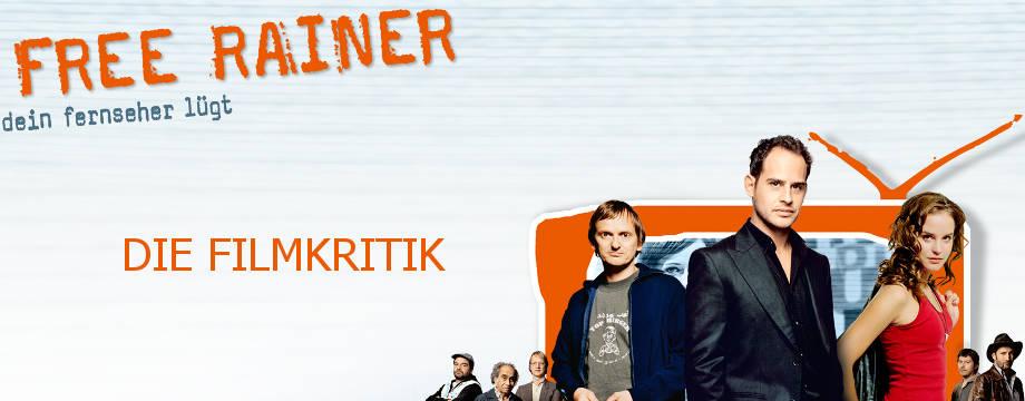 Free Rainer - Kritik