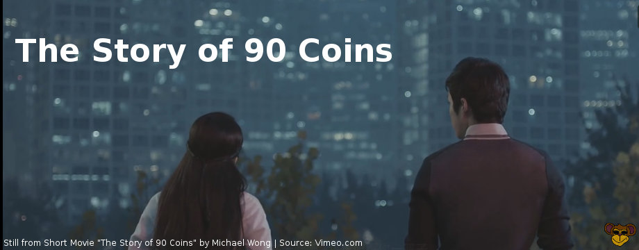 The Story of 90 Coins_Short Movie by Michael Wong