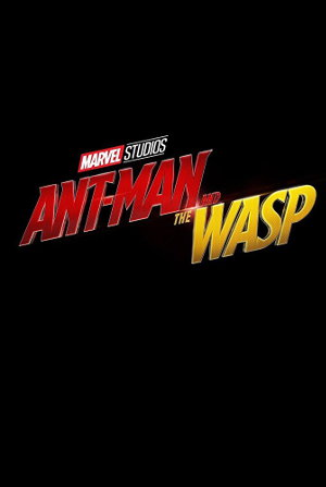 Ant-Man and the Wasp - Teaser