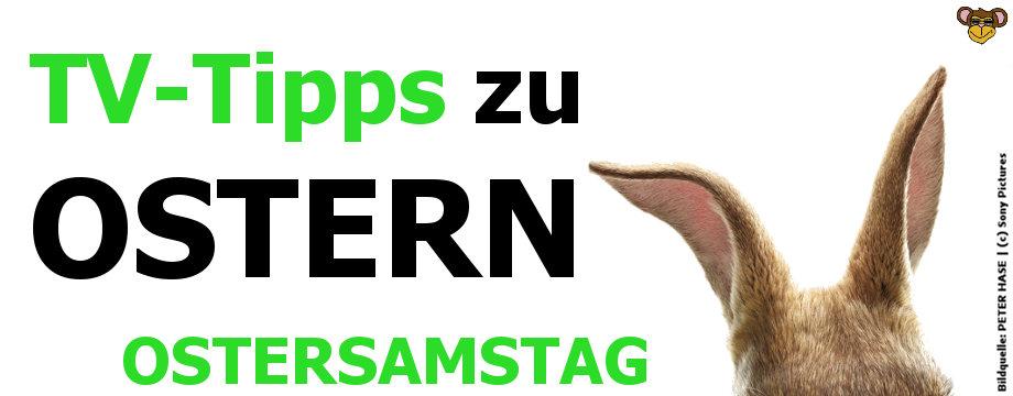TV-Tipps zu Ostern 2018 - Ostersamstag | 31.03.2018