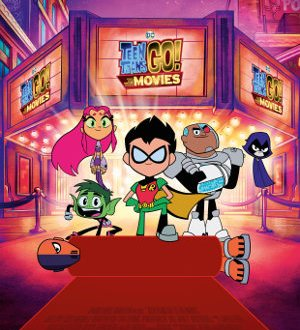 Teen Titans go to the Movie - Poster | Superhelden in Ausbildung