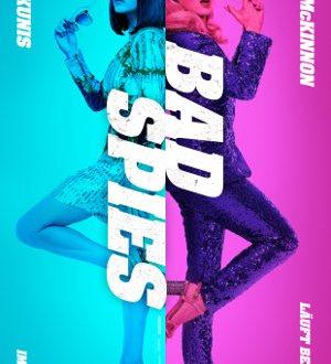 Bad Spies - Poster   Actionkomödie, Buddy Cop Movie