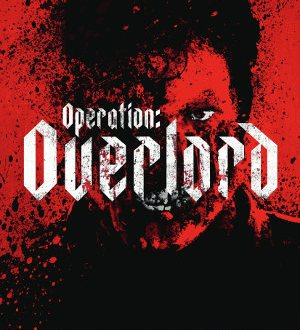 Operation Overlord - Poser | Horror-Thriller