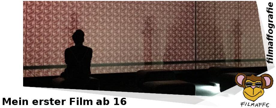 Filmaffografie #5: Mein erster Kinofilm ab 16