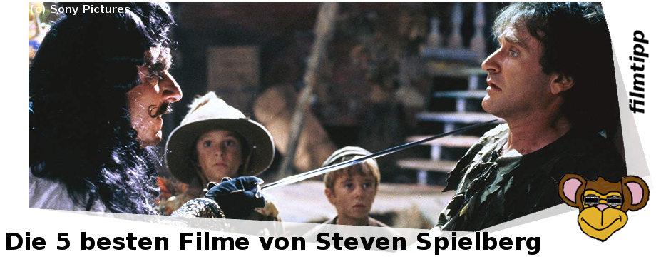 Die fünf besten Filme von Steven Spielberg