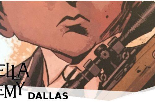 The Umbrella Academy - Band 2 Dallas - Kritik   Cross Cult Comics