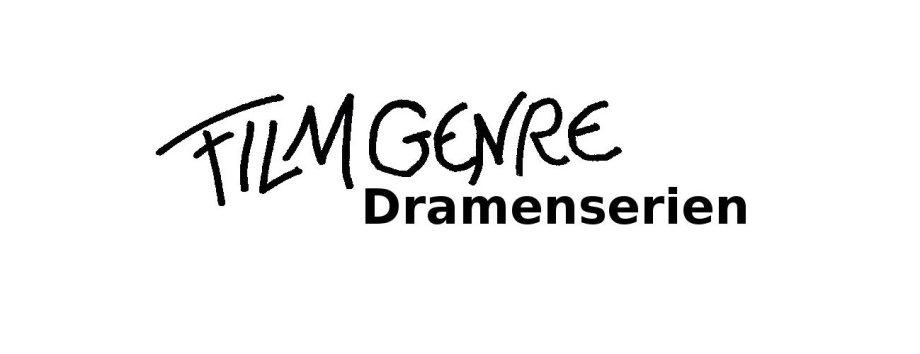 Filmgenre_Serie_Dramenserie