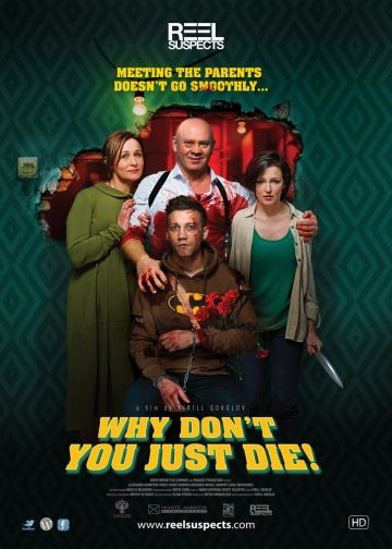 Why Don't You Just Die (Reel Suspects)