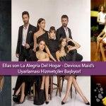 Ellas son La Alegria Del Hogar / Devious Maid's Uyarlaması Hizmetçiler Başlıyor!