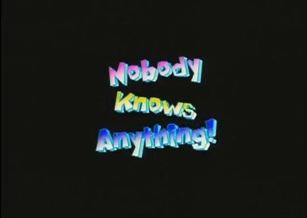 Nobody Knows Anything! Film Doctor