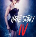 Hate Story IV (2018) Online Subtitrat in Romana