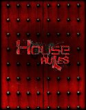 House Rules (2018) Online Subtitrat in Romana