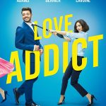 Love Addict (2018) Online Subtitrat in Romana