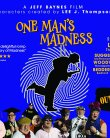 One Man's Madness (2018) Online Subtitrat in Romana