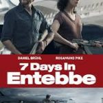 7 Days in Entebbe (2018) online subtitrat in romana HD