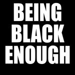 Being Black Enough (2018) Online Subtitrat in Romana