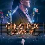 Ghostbox Cowboy (2018) Online Subtitrat in Romana