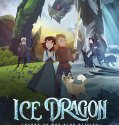 Ice Dragon: Legend of the Blue Daisies (2018) Online Subtitrat in Romana