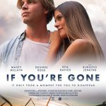 If You're Gone (2018) Online Subtitrat in Romana