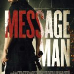 Message Man (2018) Online Subtitrat in Romana