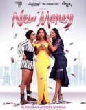 New Money (2018) Online Subtitrat in Romana