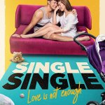 Single Single: Love Is Not Enough (2018) Online Subtitrat in Romana