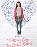 To All the Boys I've Loved Before (2018) Online Subtitrat HD in Romana
