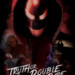 Truth or Double Dare (2018) online subtitrat in romana HD