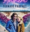 Anthem of a Teenage Prophet (2018) online subtitrat in romana HD