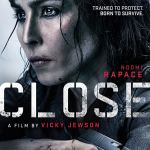 Close (2019) online subtitrat in romana HD