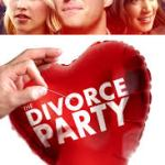 The Divorce Party (2019) online subtitrat in romana HD