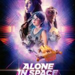 Alone in Space (2018) online subtitrat in romana HD
