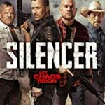 Silencer (2018) online subtitrat in romana HD
