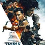Triple Threat (2019) online subtitrat in romana HD