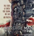 Message Man (2018) online subtitrat in romana HD