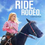 Walk. Ride. Rodeo. (2019) online subtitrat in romana HD