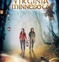 Virginia Minnesota (2019) online subtitrat in romana HD